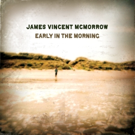 James Vincent McMorrow- Early In The Morning (acoustic)